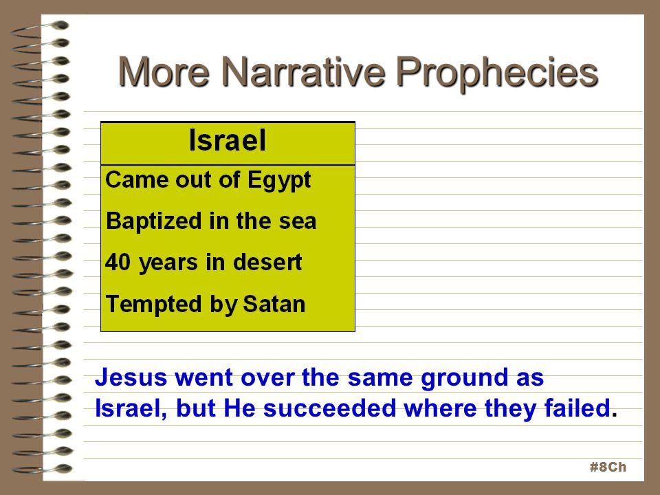 More Narrative Prophecies
