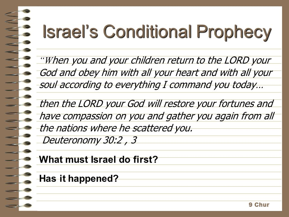 Israel's Conditional Prophecy