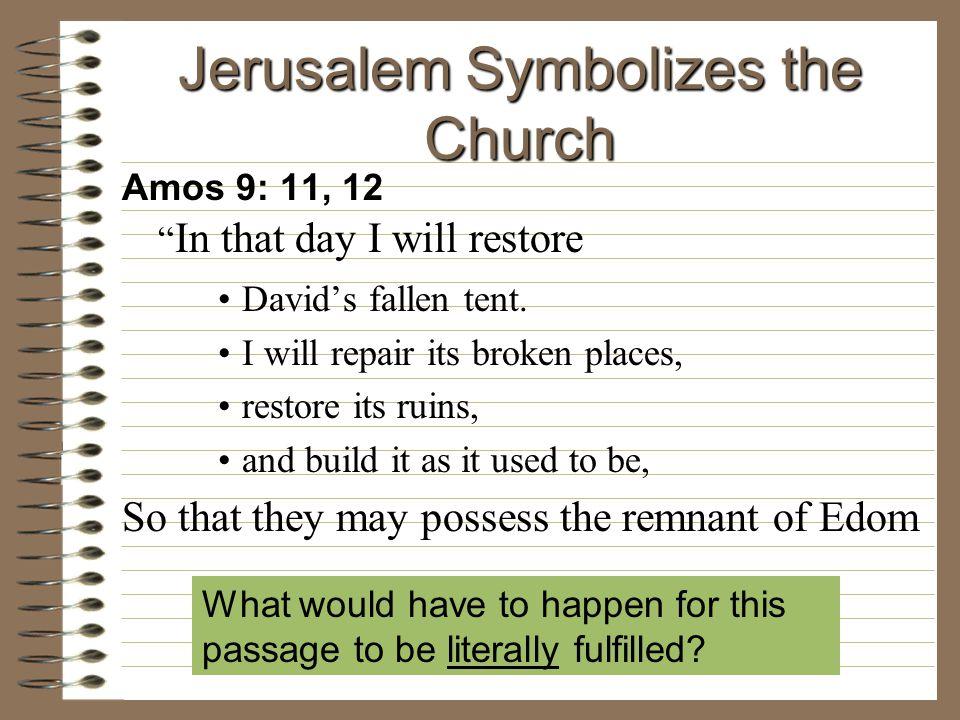 Jerusalem Symbolizes the Church