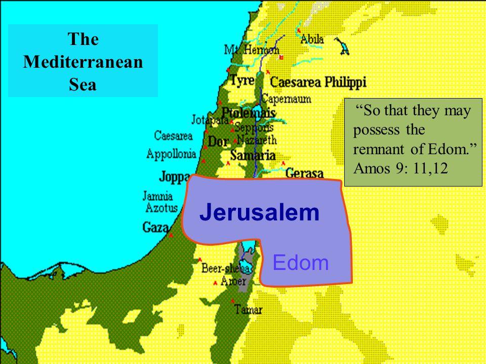 Jerusalem Edom The Mediterranean Sea