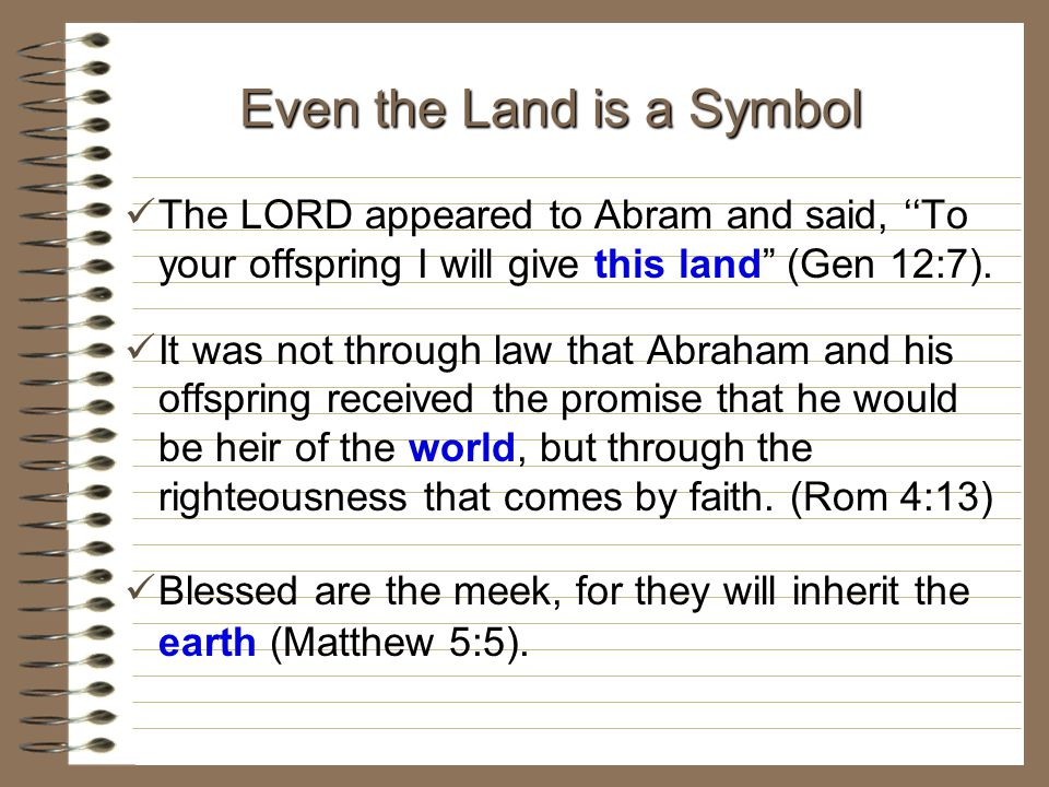 Even the Land is a Symbol