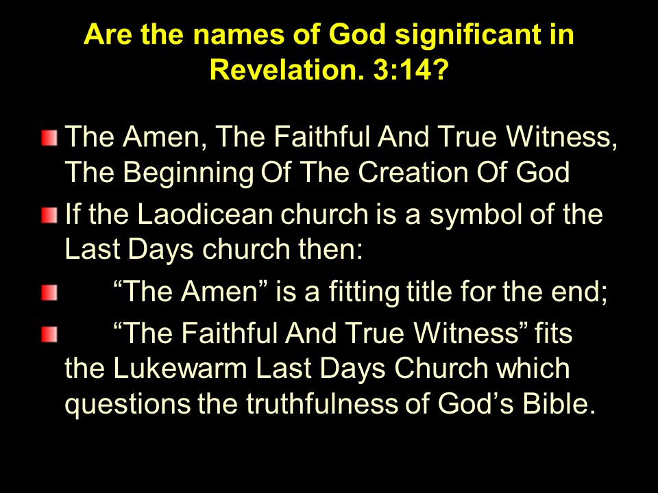 Are the names of God significant in Revelation. 3:14