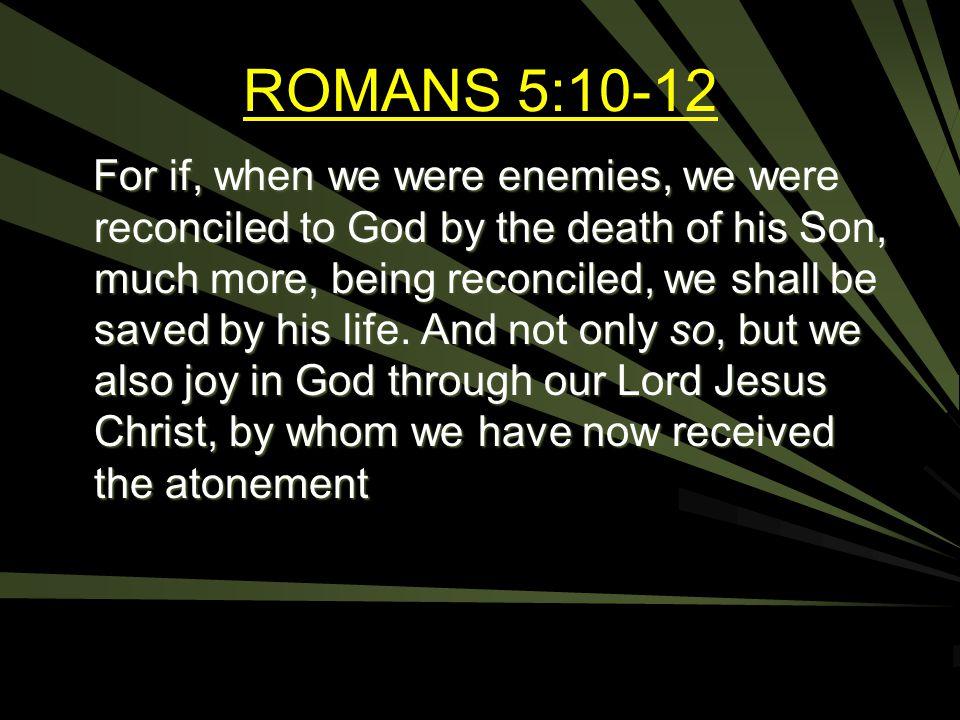 ROMANS 5:10-12