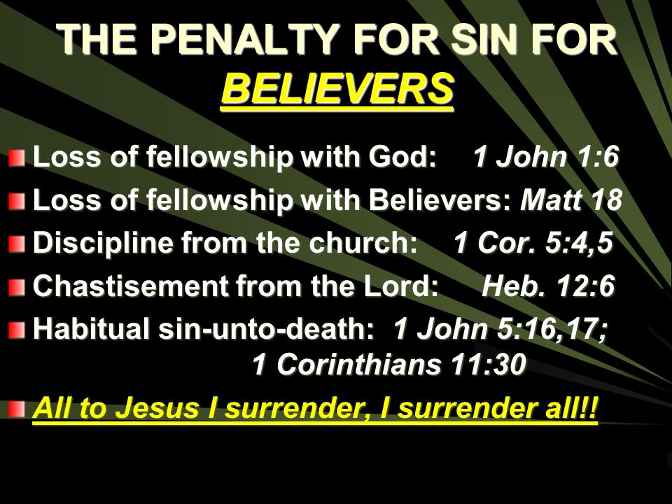 THE PENALTY FOR SIN FOR BELIEVERS