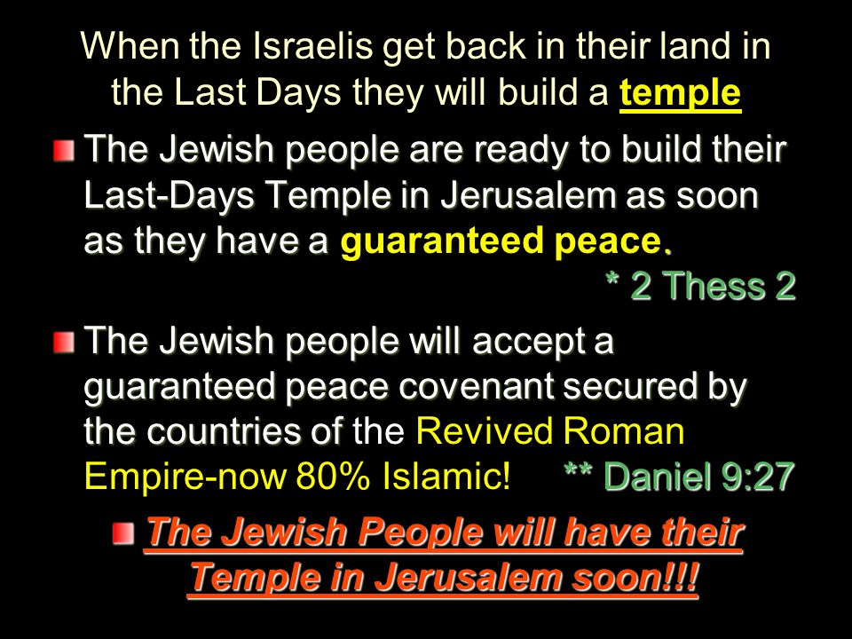 The Jewish People will have their Temple in Jerusalem soon!!!