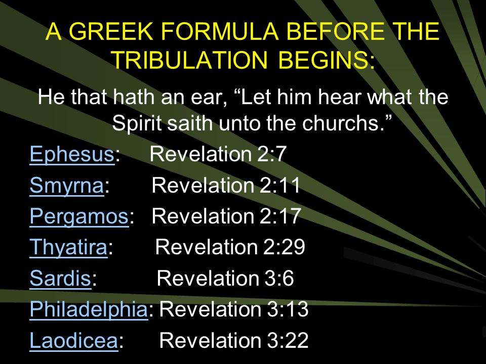 A GREEK FORMULA BEFORE THE TRIBULATION BEGINS: