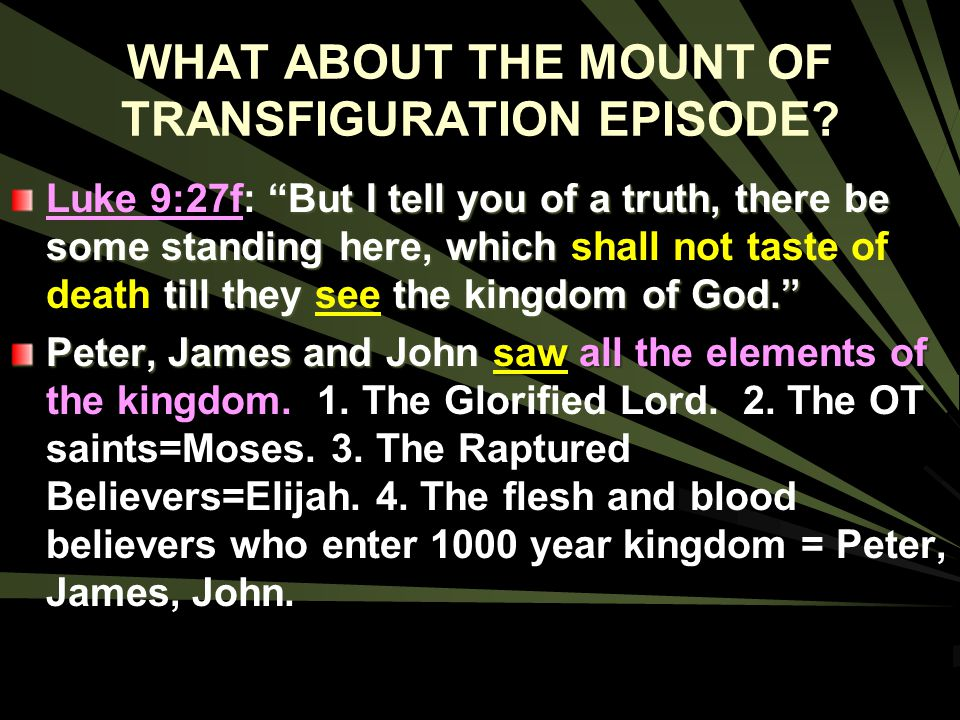 WHAT ABOUT THE MOUNT OF TRANSFIGURATION EPISODE