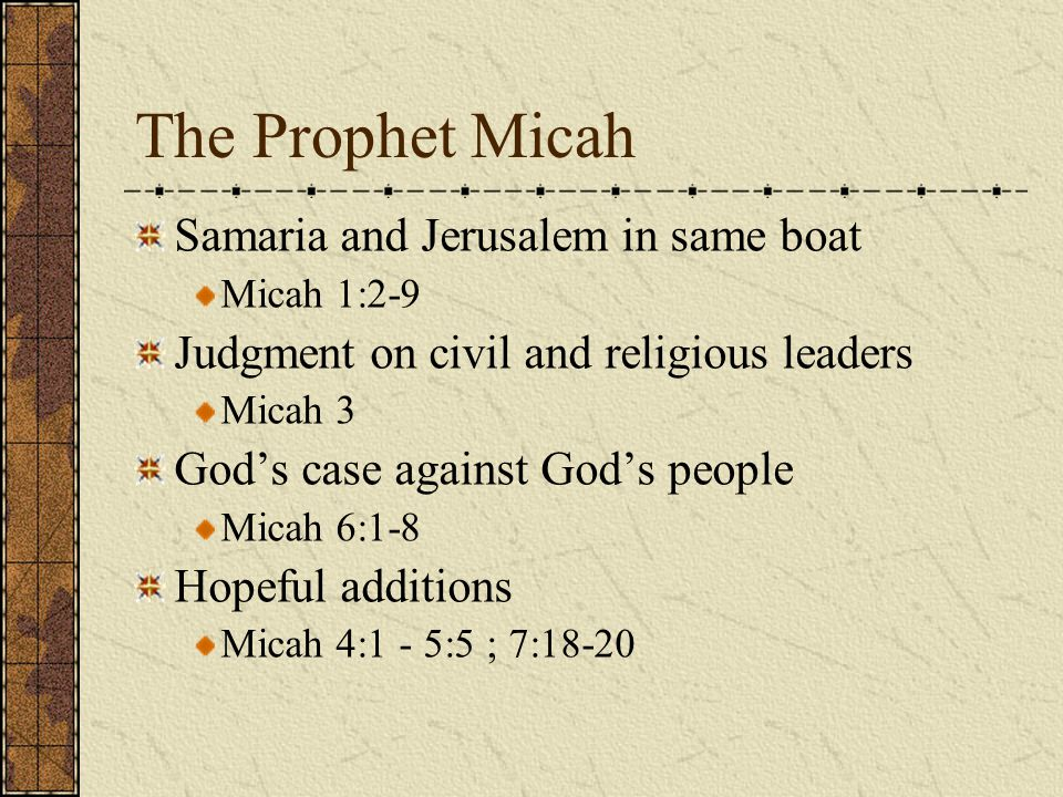 The Prophet Micah Samaria and Jerusalem in same boat
