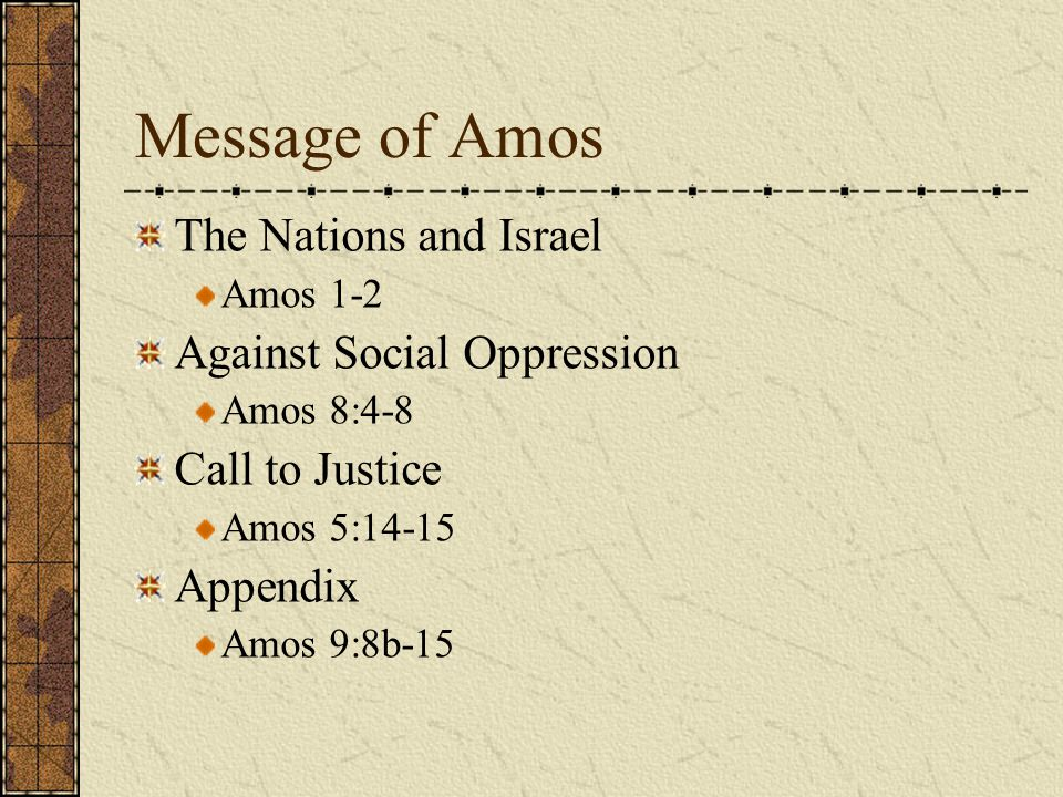 Message of Amos The Nations and Israel Against Social Oppression