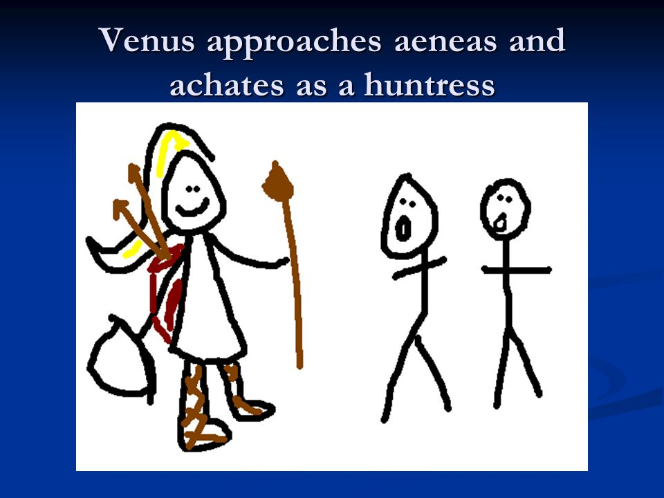 Venus approaches aeneas and achates as a huntress