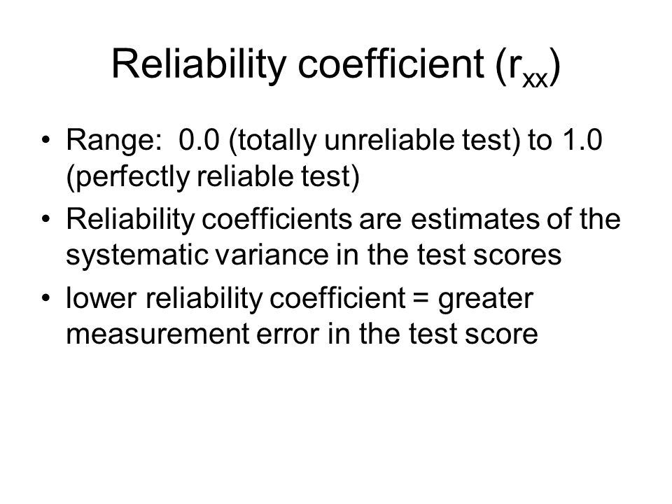 Reliability coefficient (rxx)