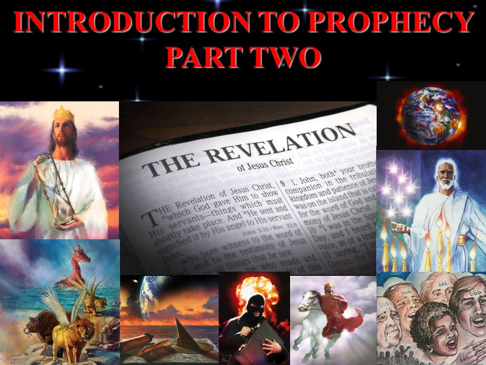 INTRODUCTION TO PROPHECY PART TWO
