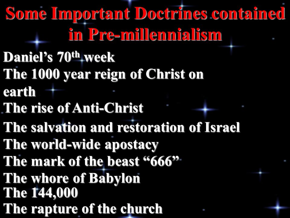 Some Important Doctrines contained in Pre-millennialism