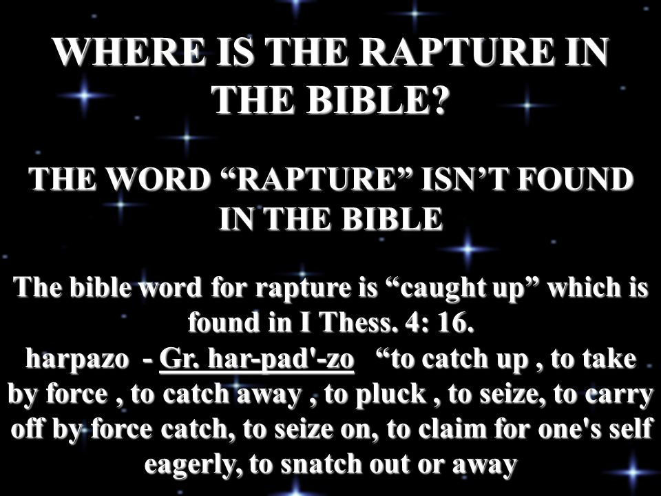 WHERE IS THE RAPTURE IN THE BIBLE