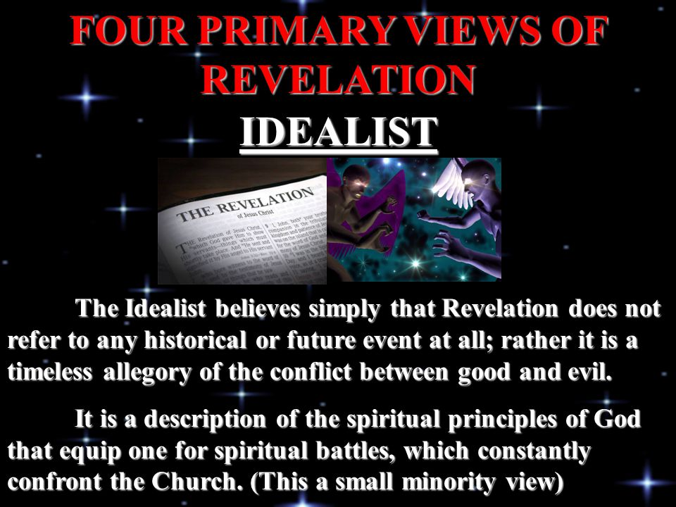 FOUR PRIMARY VIEWS OF REVELATION