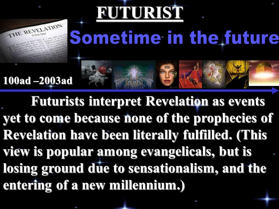 FUTURIST Sometime in the future