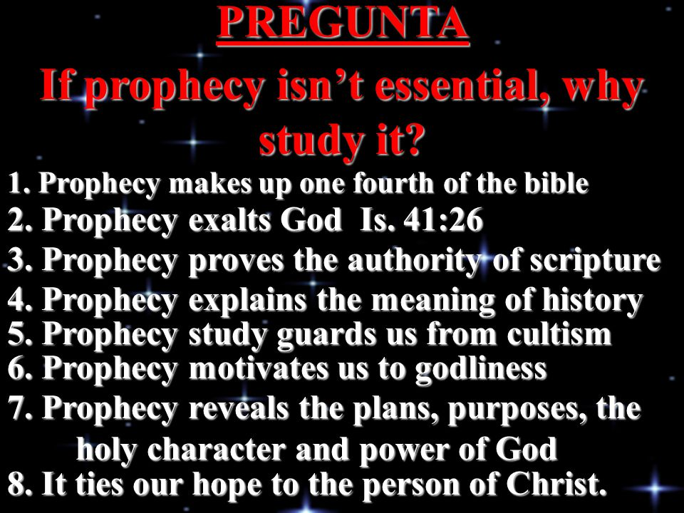If prophecy isn't essential, why study it