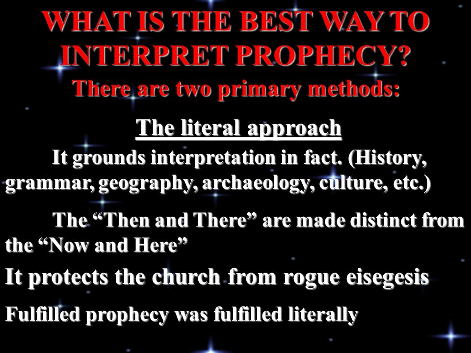 WHAT IS THE BEST WAY TO INTERPRET PROPHECY
