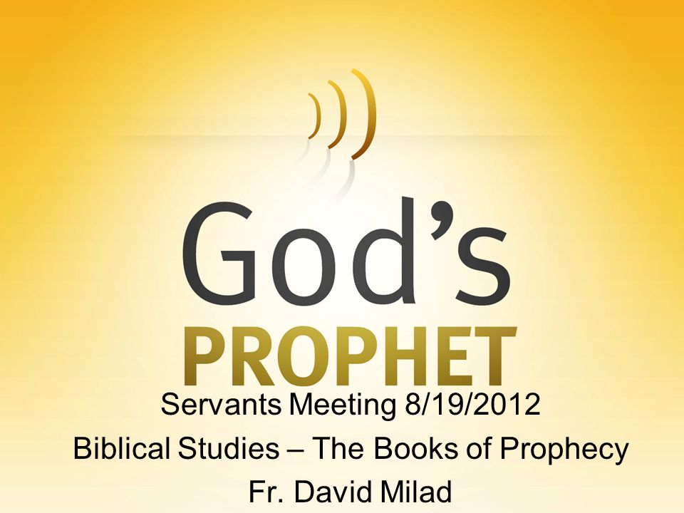 Biblical Studies – The Books of Prophecy