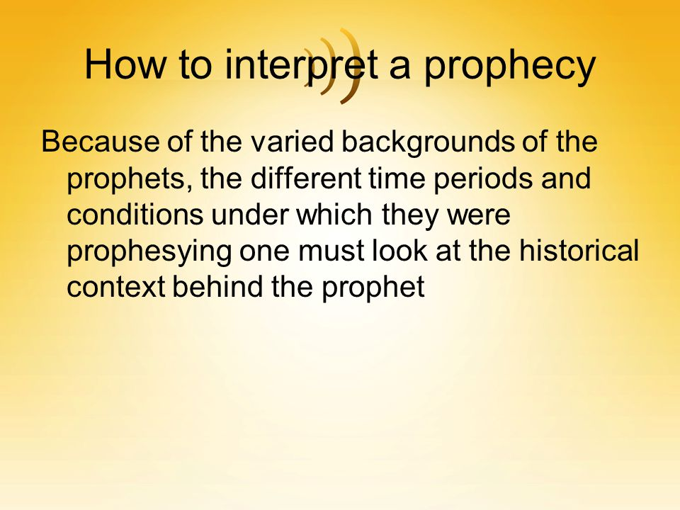 How to interpret a prophecy