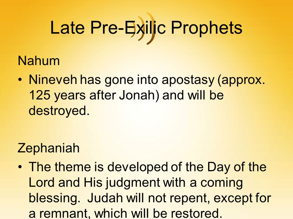 Late Pre-Exilic Prophets