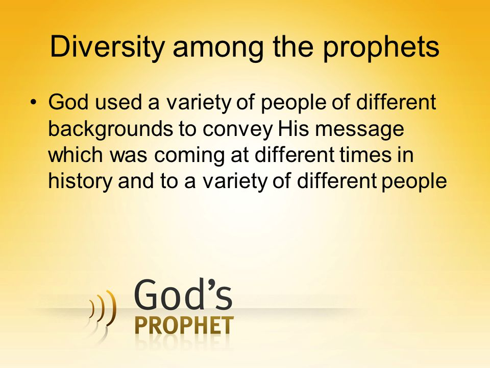 Diversity among the prophets