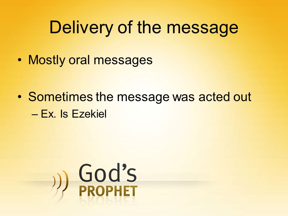 Delivery of the message