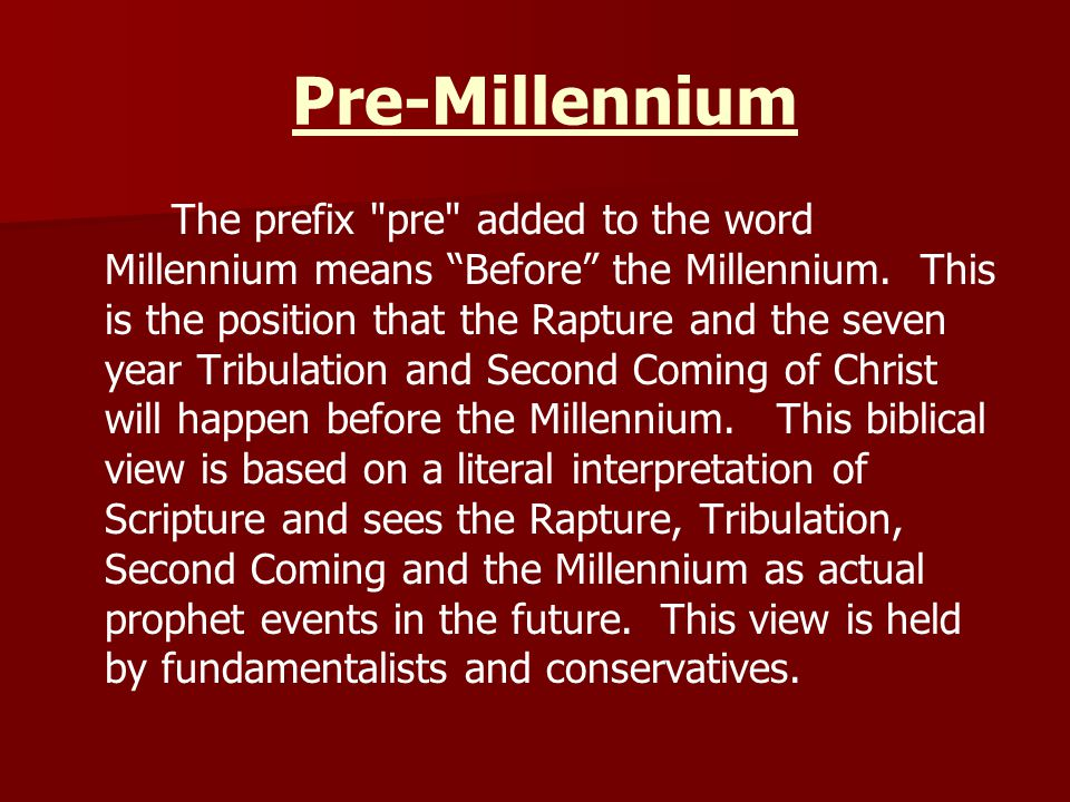 Pre-Millennium