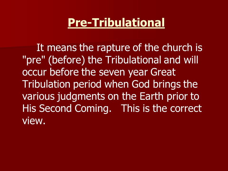 Pre-Tribulational