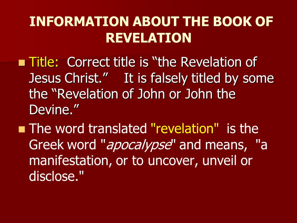 INFORMATION ABOUT THE BOOK OF REVELATION