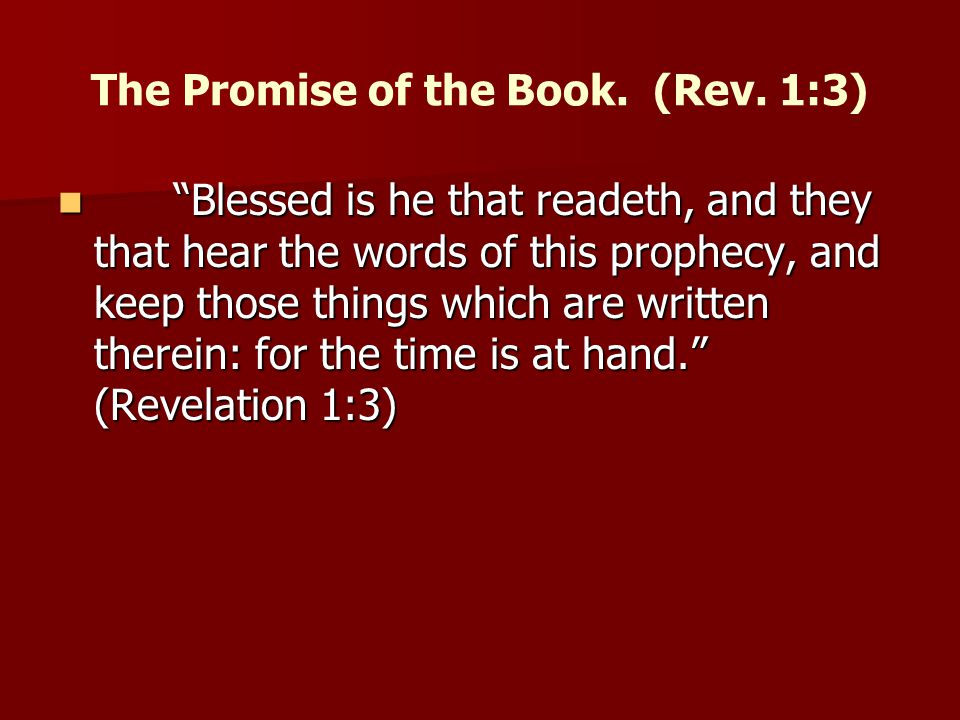 The Promise of the Book. (Rev. 1:3)