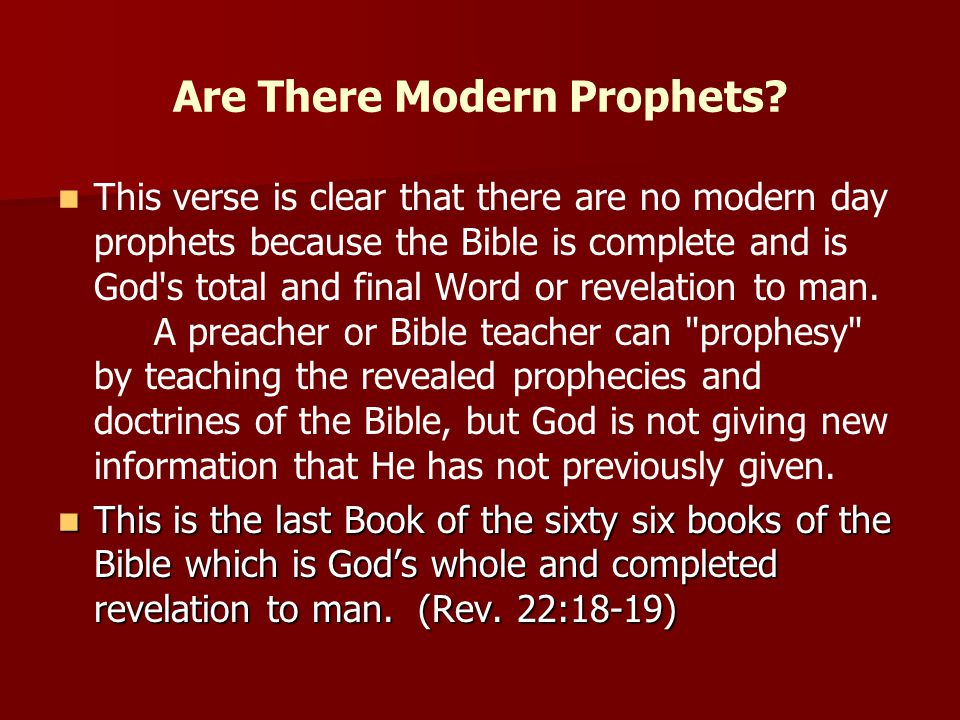 Are There Modern Prophets