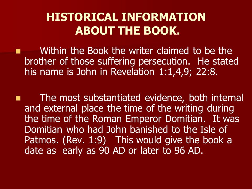 HISTORICAL INFORMATION ABOUT THE BOOK.