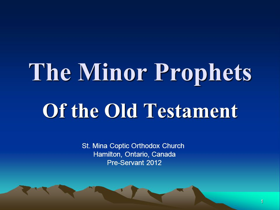 The Minor Prophets Of the Old Testament