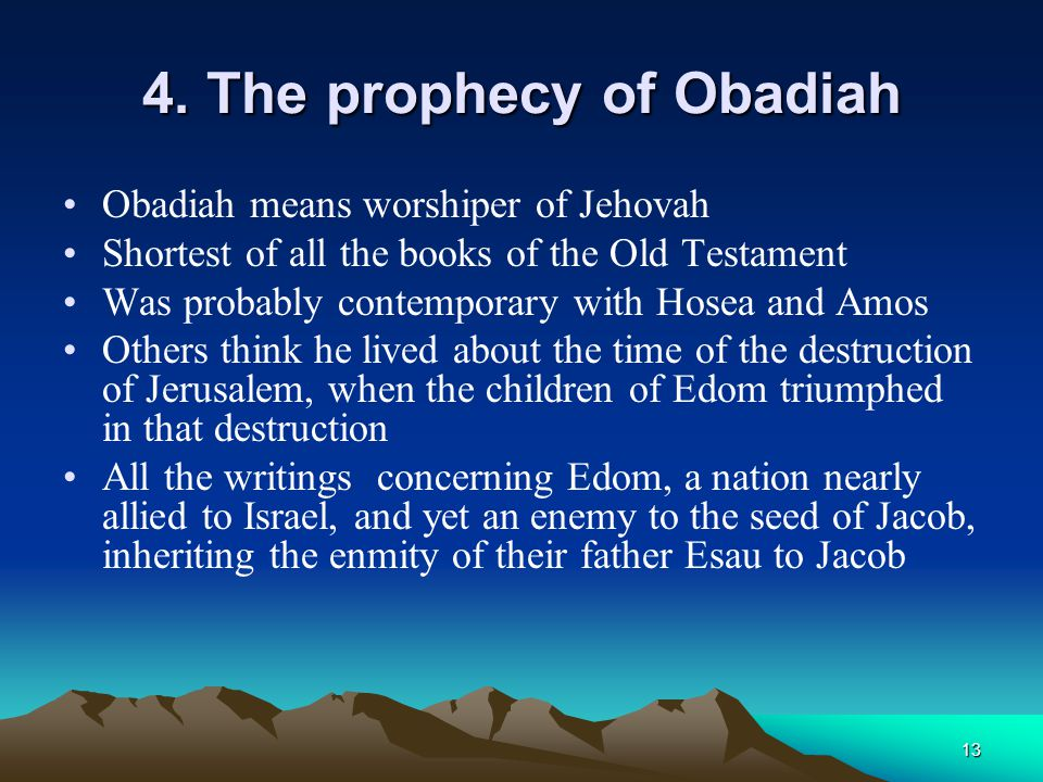 4. The prophecy of Obadiah
