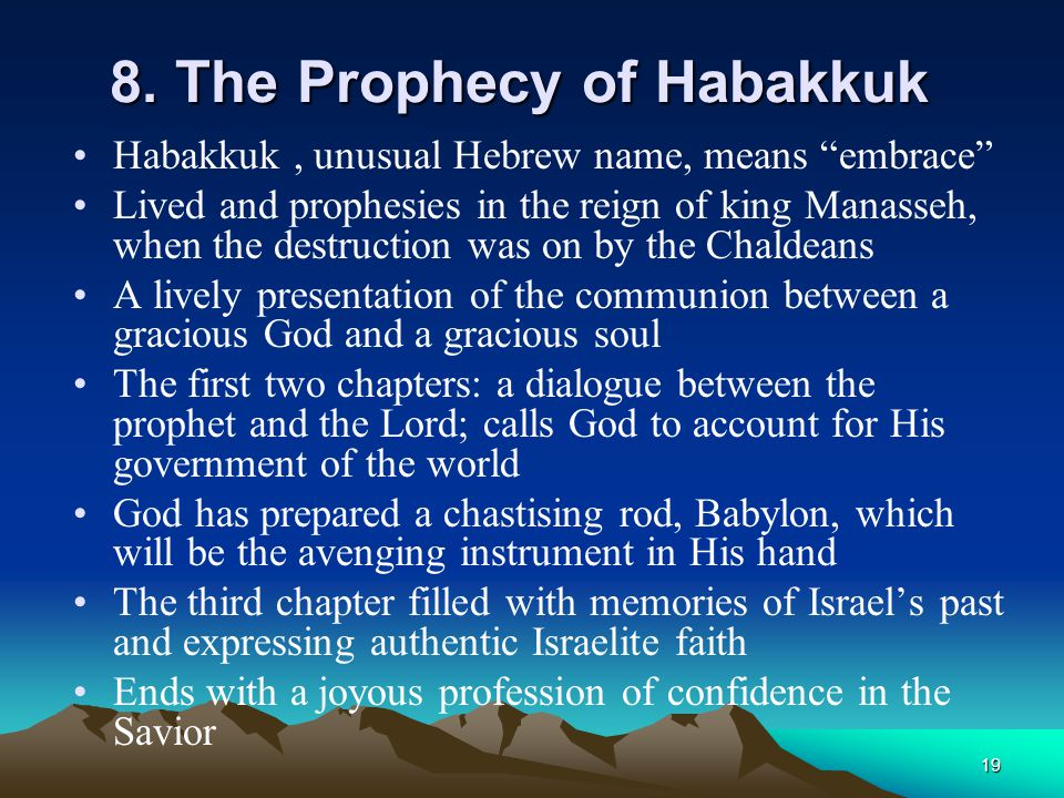 8. The Prophecy of Habakkuk