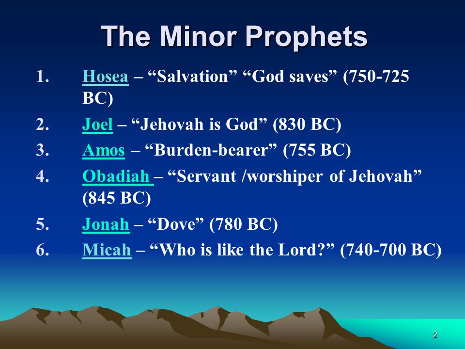 The Minor Prophets Hosea – Salvation God saves (750-725 BC)