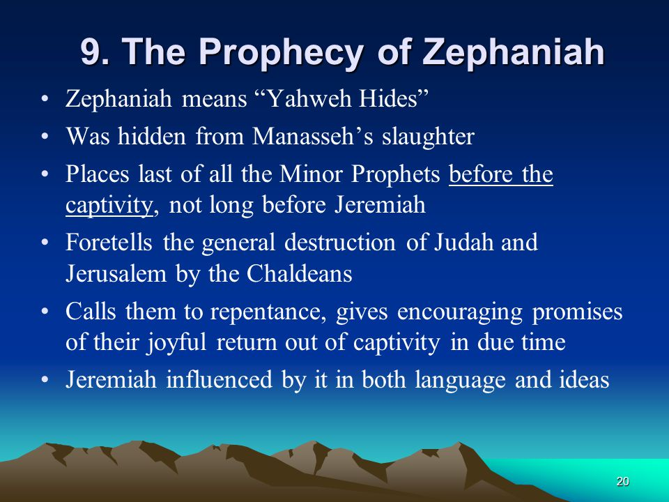 9. The Prophecy of Zephaniah