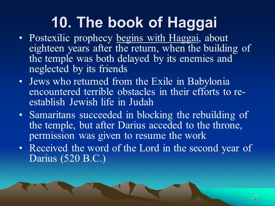 10. The book of Haggai