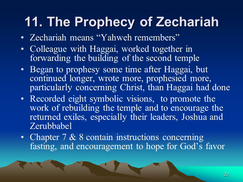 11. The Prophecy of Zechariah