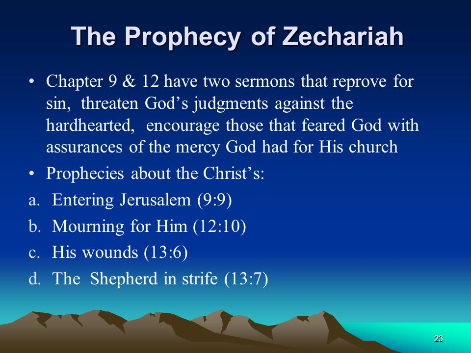 The Prophecy of Zechariah
