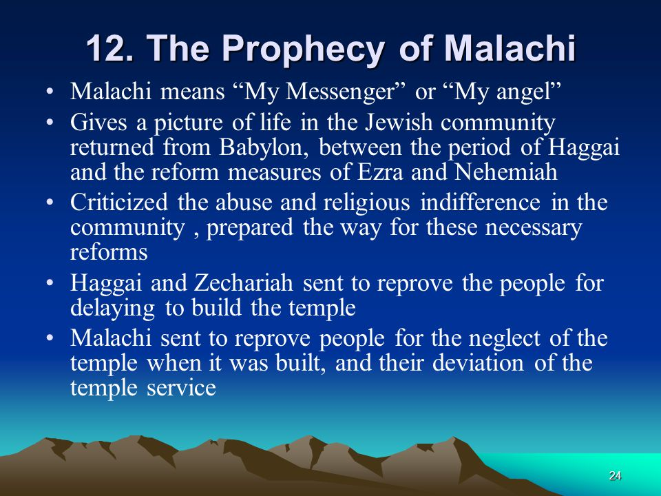 12. The Prophecy of Malachi