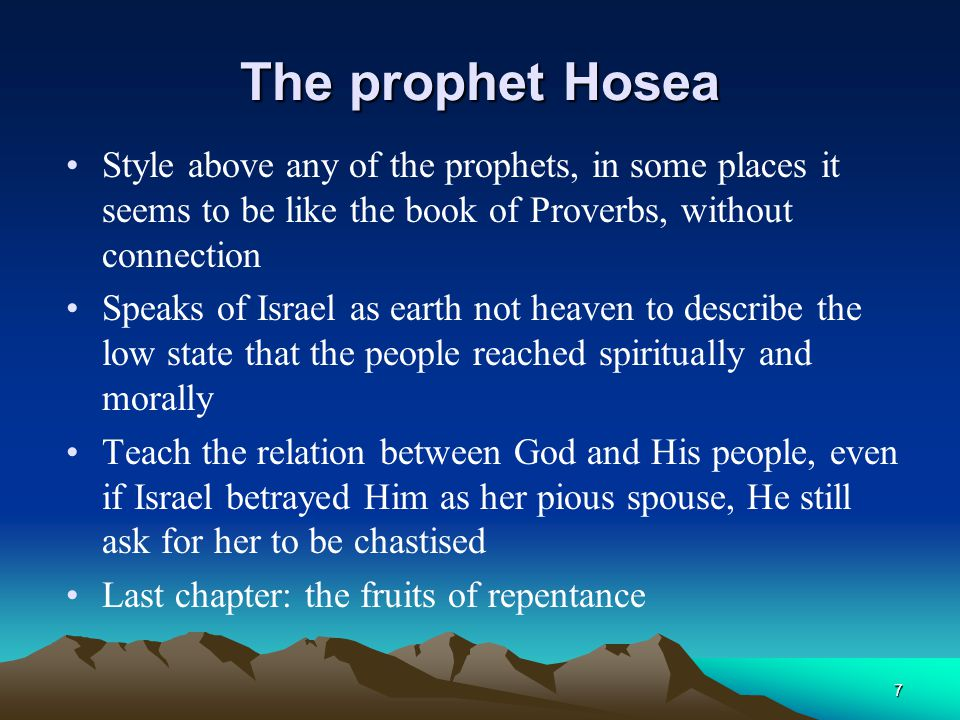 The prophet Hosea Style above any of the prophets, in some places it seems to be like the book of Proverbs, without connection.