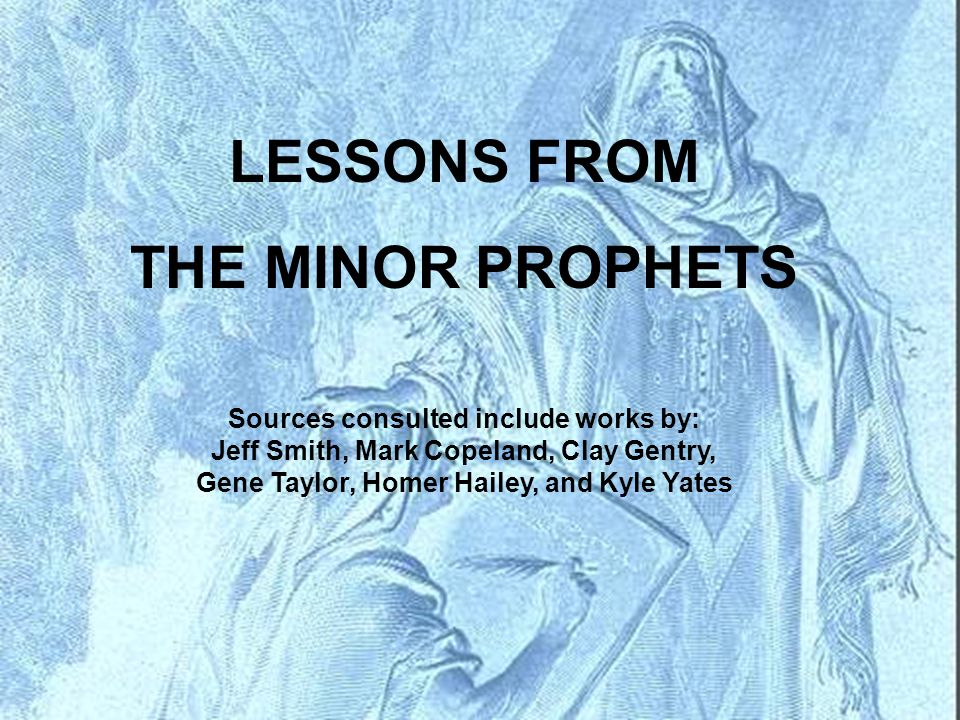 LESSONS FROM THE MINOR PROPHETS