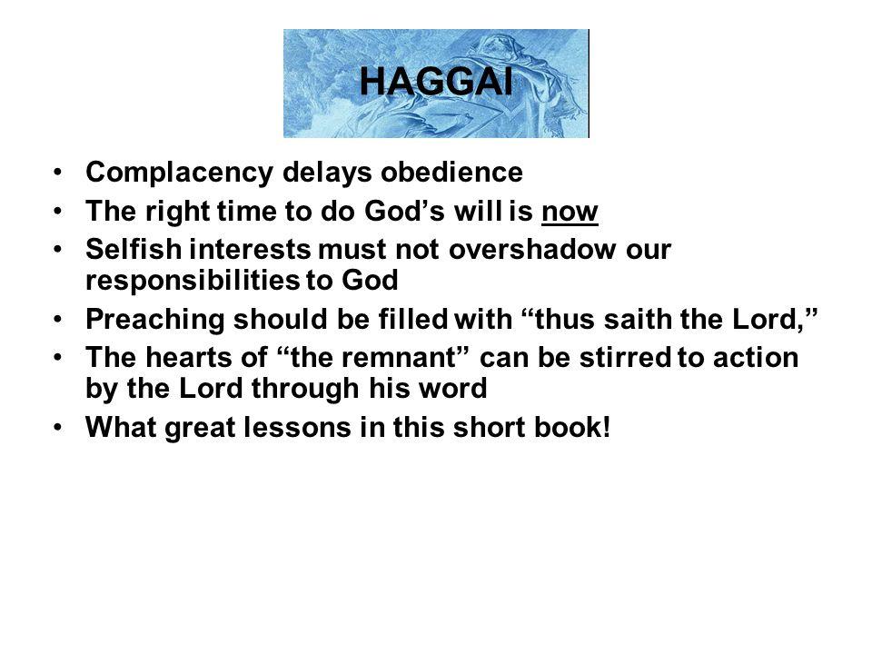 HAGGAI Complacency delays obedience