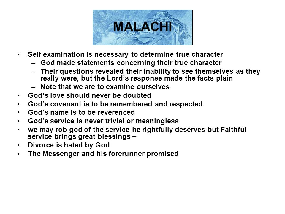 MALACHI Self examination is necessary to determine true character