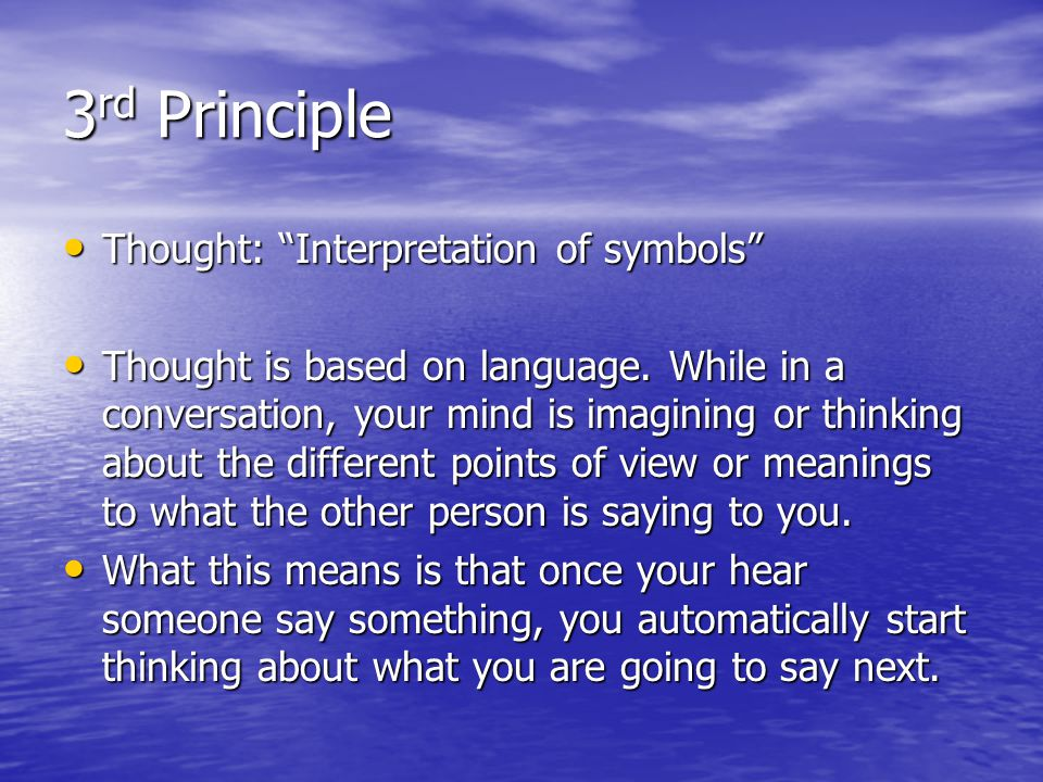 3rd Principle Thought: Interpretation of symbols