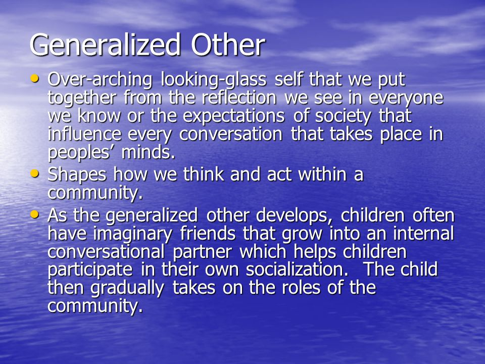 Generalized Other