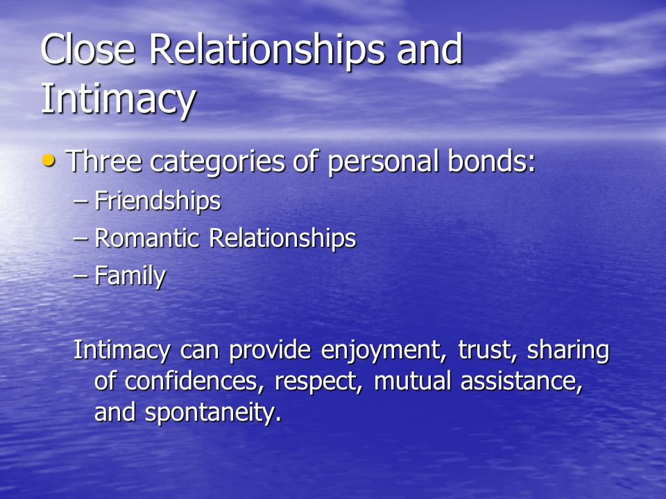 Close Relationships and Intimacy