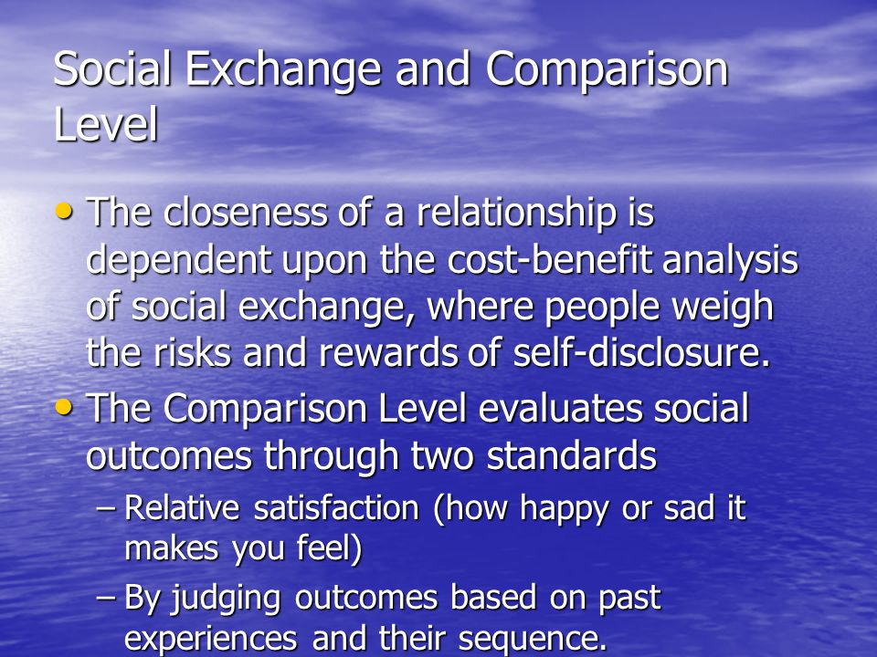 Social Exchange and Comparison Level
